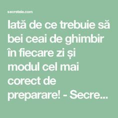 Iată de ce trebuie să bei ceai de ghimbir în fiecare zi și modul cel mai corect de preparare! - Secretele.com Diarrhea Remedies, Herbal Remedies, Nicotine Withdrawal, Whooping Cough, Night Sweats, Healthy Eating Tips, Healthy Food, Sagging Skin, Younger Looking Skin