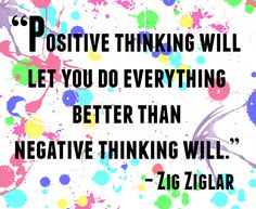 Behold, the power of positive thinking. #entrepreneur #quotes #zigziglar