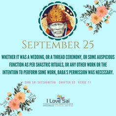 Please share: By Baba's grace, Team I Love Sai has introduced this Baba's calendar. The message in this is directly from Shri Sai Satcharitra. We urge you to please share this and spread Baba's message. Sai Baba Quotes, Sathya Sai Baba, Chapter 33, Om Sai Ram, God Pictures, My Love, Ganesh, Whatsapp Group, Krishna