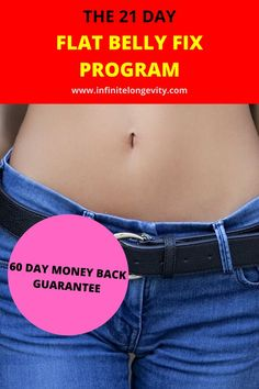 The Flat Belly fix guarantees a success rate money back guarantee). Most of the program's users can expect to lose between 10 to 25 pounds Reverse Diabetes Naturally, Weight Loss Secrets, Help Losing Weight, Cardiovascular Disease, Liposuction, 20 Pounds, Lifestyle Changes, 21 Days, Flat Belly