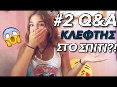 #2 Q&A: ΚΛΕΦΤΗΣ ΣΤΟ ΣΠΙΤΙ?! | ItsMeVana