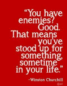 #Winston Churchill #about #enemies..