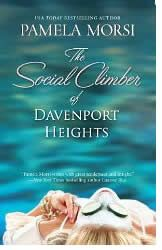 """""""The Social Climber of Davenport Heights"""" by Pamela Morsi -- good story Social Climber, My Books, Books To Read, Contemporary Romance Novels, Old Money, New Girlfriend, Climbers, Bestselling Author, Reading"""