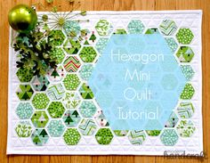 Hexagon Mini Quilt tutorial - Modern Handcraft
