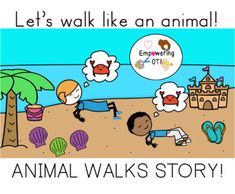 ANIMAL WALKS book! Gross motor book for occupational therapy OT SPED SLP This is the book you need to get your students MOVING WITH ANIMAL WALKS while reading a story! While you are reading a story, each page contains an animal walk. This books comes with directions on what to do for each page for movement. In addition, this contains THREE versions of the book. This also includes individual PDFs so you can use this easily for teletherapy by screen sharing. Pediatric Occupational Therapy, Sensory Processing Disorder, Learning Disabilities, Gross Motor, My Teacher, Social Skills, Speech Therapy, Pediatrics, Walks