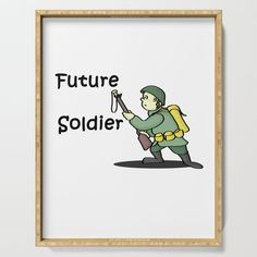The future soldier Serving Tray by edream Future Soldier, Cute Gifts, Tray, Beautiful Gifts, Trays, Board