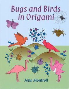 John Montroll - Insectos y Avez en Origami
