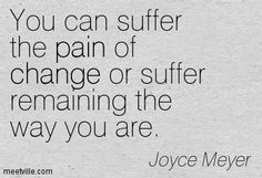 Positive Life Changes Quotes   Joyce Meyer quotes and sayings