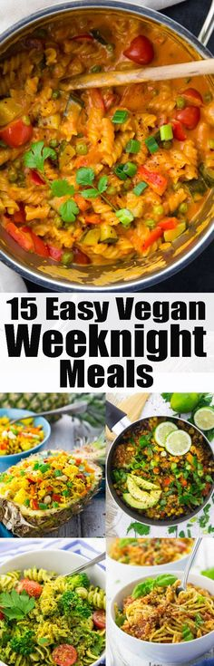 These 15 vegan weeknight meals are easy, healthy, and ready in no time! This post is perfect when you like to include more vegan and vegetarian recipes into your diet! More than 2 weeks of delicious vegan dinner recipes!