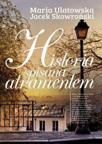 Historia spisana atramentem-Skowroński Jacek, Ulatowska Maria Neon Signs, Books, Historia, Author, Magick, Languages, Libros, Book, Book Illustrations