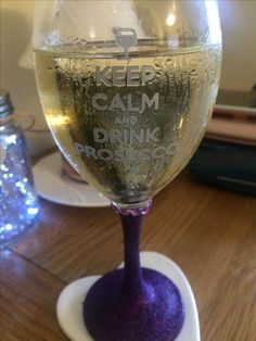Keep calm and drink prosecco :)
