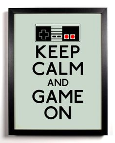 Keep Calm And Game On, Art Print, 8 x 10 inches