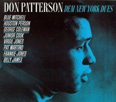 Don Patterson – Dem New York Dues (2013) Full Albüm İndir   Mp3indirbe.com