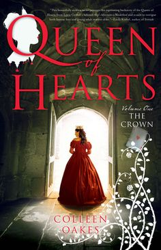 The Crown (Queen of Hearts Saga #1) by Colleen - New fairytale retelling series about the Queen of Hearts from Alice in Wonderland