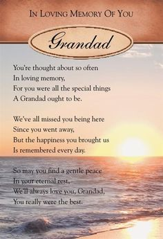 You're thought about so often, In loving memory, For you were all the special things, A Grandad ought to be.
