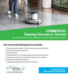 Our  Cleaning Services are available during and after business hours.