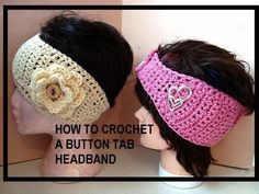 HOW TO CROCHET A BUTTON TAB HEADBAND, toddler to adult video