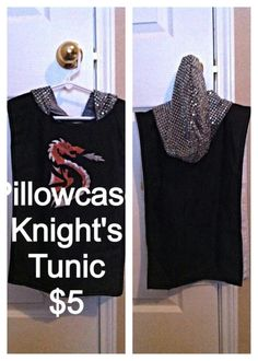 Knight tunic from a pillowcase.