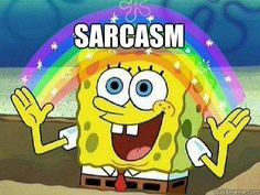 Nine Struggles Every Sarcastic Person Faces