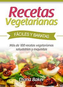 Recetas Vegetarianas Fáciles y Baratas | Editorial Imagen