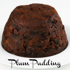 Plum pudding is a steamed or boiled pudding frequently served at holiday times. Plum pudding has never contained plums. The name Christmas pudding is first recorded in 1858 in a Christmas Cooking, Christmas Desserts, Christmas Treats, Xmas Food, Christmas Foods, Christmas Cakes, Christmas Christmas, Christmas Decorations, Xmas Pudding