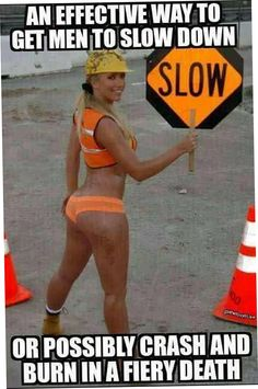 Today 23 New LOL images - Men/ women/ thinkin anyone holding a sign dressed like so would be rather difficult to miss, and likely to cause more road trouble than anything...