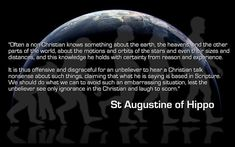 St. Augustine could have been talking directly about today's young-earth creationists!