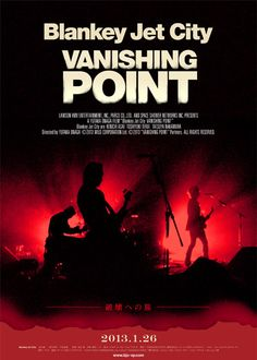 映画『Blankey Jet City/VANISHING POINT』  (C) 2013 WILD CORPORATION Ltd. (C)2013 『VANISHING POINT』製作委員会