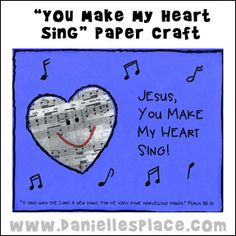 """Jesus, You Make My Heart Sing"" Craft"