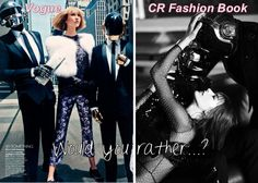 The Daft Punk Goes High Fashion Edition.... I like vogue better