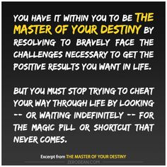 Excerpt from: The master of your destiny #zerosophy