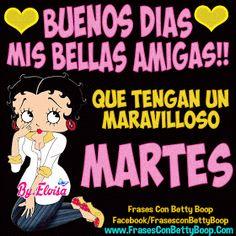 Frases con Betty Boop.com: Buenos Dias mis bellas amigas!