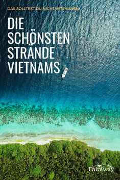 The most beautiful beaches in Vietnam - Vietnam has a lot to offer: bright green rice terraces, lively cities, delicious street food and a - Vietnam Travel, Asia Travel, Solo Travel, Ireland Vacation, Ireland Travel, Green Rice, Travel Itinerary Template, Most Beautiful Beaches, Nightlife Travel