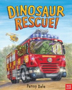 """"""" by Penny Dale: When dinosaurs and their truck are stuck on the tracks of a railroad crossing with a train due to come, they call Dinosaur Rescue, and rescue worker dinosaurs work together to solve the problem. Free Epub, Dinosaur Train, Dinosaur Party, Book People, Emergency Vehicles, Fire Engine, Kids Events, Police Cars, Ambulance"""