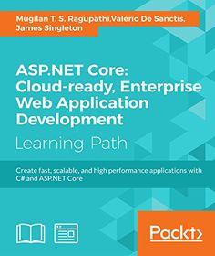 ASP.NET Core: Cloud-ready, Enterprise Web Application Development Pdf Download
