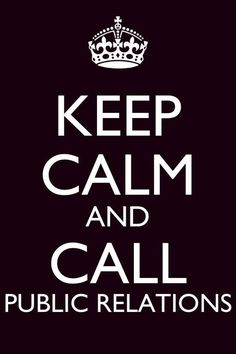 Keep Calm and Call PR / Public Relations  My new ID badge! ;-)