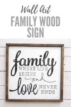 Family where life begins and love never ends wood sign // pallet sign // framed sign // wood sign// wall decor // wall art #affiliate #homedecor #farmhouse #woodsigns