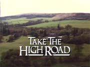 TAKE THE HIGH ROAD - Scottish Television (STV) 1987