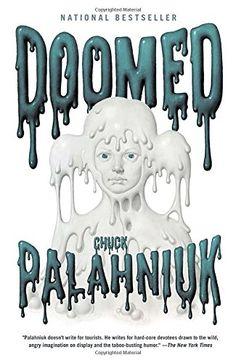 Doomed: Chuck Palahniuk: 9780307476548: Amazon.com: Books
