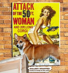 Attack of the 50 FT. Woman ...and The 20 FT. Long Corgi