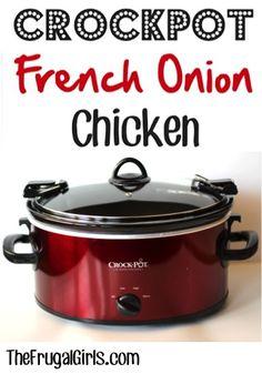 Crockpot French Onion Chicken Recipe at TheFrugalGirls.com