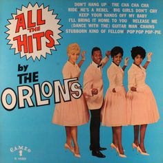 """""""All The Hits"""" (1963, Cameo) by The Orlons.  Their second LP.  Contains """"Don't Hang Up."""""""