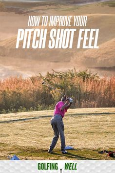 Want to golf better? How to improve your golf pitching and short game. If you want a better golf swing, its all about the feel of your swing. Check out these golf swing tips to learn more. #GolfingWell #golf #golfswing