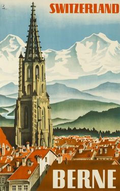 Stock Photo - BERNE Vintage travel poster published in French to promote Bern in Switzerland (Suisse). Bern, the capital city of Switzerland, Illustration shows city and famous Old Posters, Vintage Travel Posters, Photo Vintage, Vintage Art, Vintage Crafts, Vintage Style, Suiza Zurich, Glacier Express, Evian Les Bains