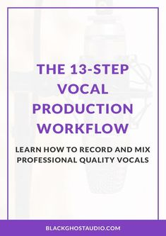 Learn how to turn the messy process of recording vocals into a streamlined, step-by-step procedure. Logic Pro X, Audio Engineer, Recorder Music, Music Theory, Recording Studio, Music Production, Songs, Writing, Learning