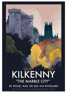Kilkenny – Poster of Ireland Tourism Poster, Art Deco Posters, Travel Brochure, Vintage Travel Posters, Illustrations And Posters, Beautiful Places To Visit, Europe, Retro, Irish Beer
