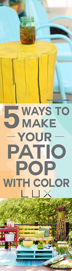 How to add more color to your patio.