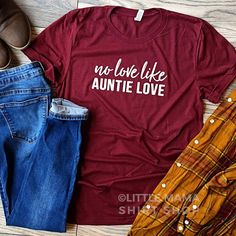 Mom Shirts Discover Your place to buy and sell all things handmade No Love Like Auntie Love Auntie Shirt Shirts for Aunts Aunt T Shirts, Cute Shirts, Women's Shirts, Sister Shirts, Auntie Gifts, Mama Shirt, Niece And Nephew, Workout Shirts, Fitness Shirts