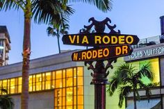 A Dozen Things You Can Do (in L.A.) - and 5 to Avoid: #1. Shopping on Rodeo Drive