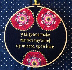 I'm gonna need one of these with the flowers on the side for my desk. It only seems fitting. :)  DMX lyrics in embroidery say it best by jleahc on Etsy, $45.00